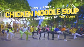 [KPOP IN PUBLIC] Chicken Noodle Soup - j-hope ft. Becky G Dance Cover & Choreography | The A-code 🇻🇳