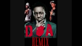 Lil Wayne ft Eminem and 50 Cent D O A official REMIX {death of beef }