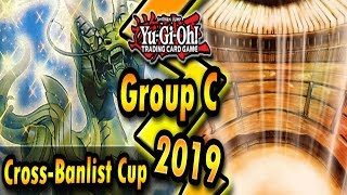 Group C | Cross-Banlist Cup 2019