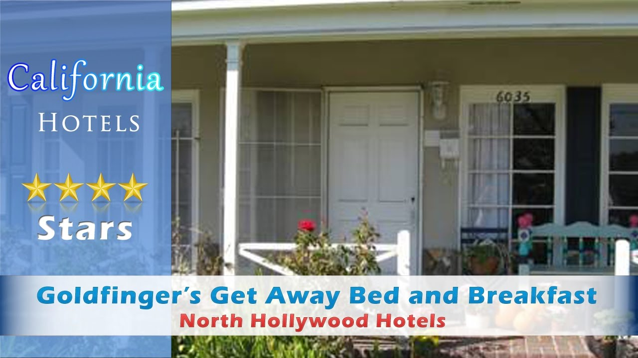 Goldfinger S Get Away Bed And Breakfast North Hollywood Hotels California