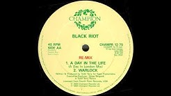 Black Riot - A Day In The Life (A Day In London Mix) 1988 HQ