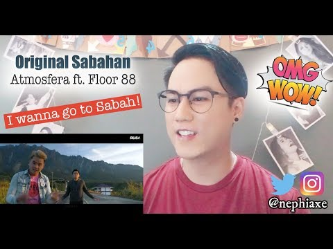 Free Download Original Sabahan - Atmosfera Ft. Floor 88 | Reaction Mp3 dan Mp4
