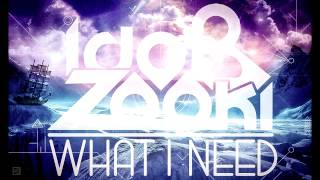 Ido B & Zooki - What I Need