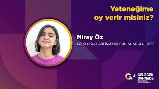 Miray Öz | Uğur Okulları İskenderun Anadolu Lisesi | 11.Sınıf