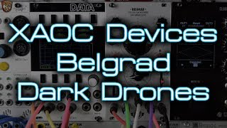 XAOC Devices - Belgrad *Dark Filter Drones*