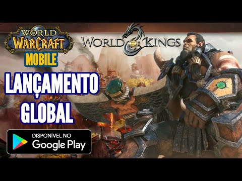 SAIU NA PLAY STORE! MMORPG WORLD OF KINGS   ESTILO WORLD OF WARCRAFT MOBILE   GAMEPLAY BR DOWNLOAD