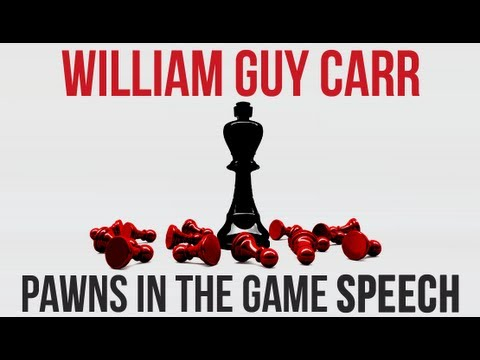 William Guy Carr - The Pawns in the Game Speech