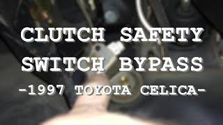 1997 Toyota Celica Clutch Safety Switch Bypass
