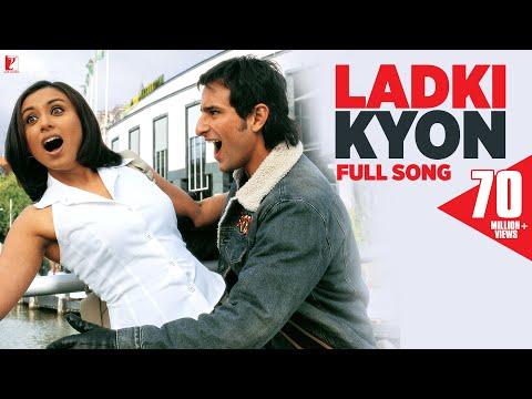 Ladki Kyon - Full Song | Hum Tum | Saif Ali Khan | Rani Mukerji | Alka Yagnik | Shaan