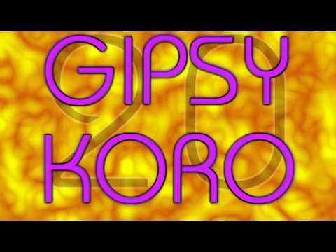 Gipsy Koro