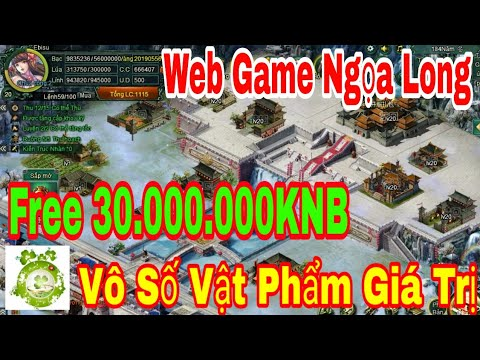 Web Game Private Ngọa Long | Free 30.000.000KNB Event + Set Nguyên Soái + Vô Số Vật Phẩm Giá Trị