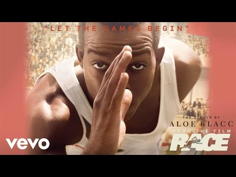"""Aloe Blacc - Let The Games Begin (From The Film """"Race"""")"""