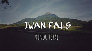 IWAN FALS - rindu tebal video lirik