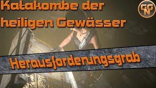 Rise of the Tomb Raider Guide - Herausforderungsgrab - Katakombe der heiligen Gewässer