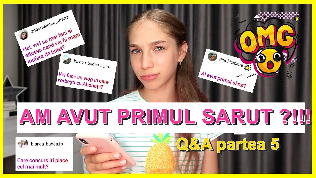 AM AVUT PRIMUL SARUT ?!!! Q&A partea 5 - 2020
