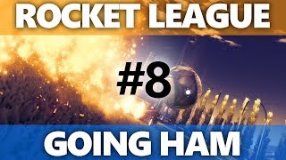 Rocket League: Going HAM - Episode 8