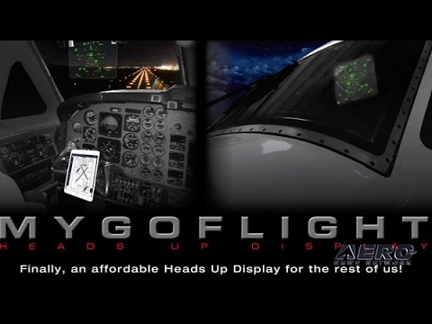 Aero-TV: GA Needs An Affordable HUD – MyGoFlight Wants To Provide It!