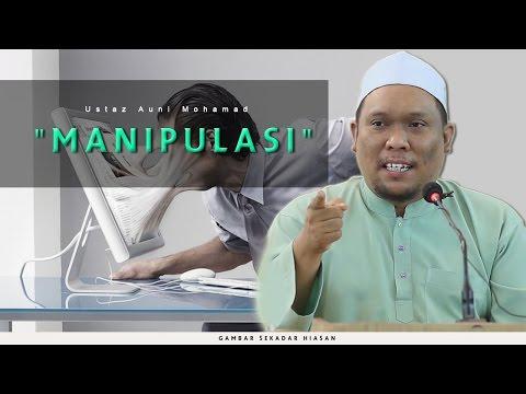 Manipulasi | Ustaz Auni Mohamad