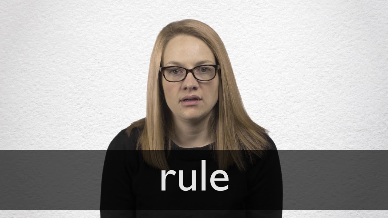 Rule definition and meaning   Collins English Dictionary
