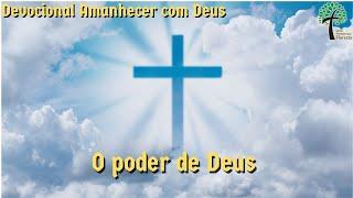O poder de Deus // Amanhecer com Deus // Igreja Presbiteriana Floresta - GV