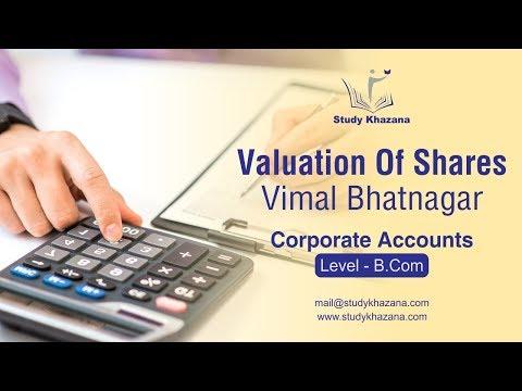 Valuation of Shares - B.Com | Corporate Accounts | Vimal Bhatnagar | Study Khazana