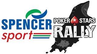 2018 Pokerstars Rally - Spencer Sport Footage