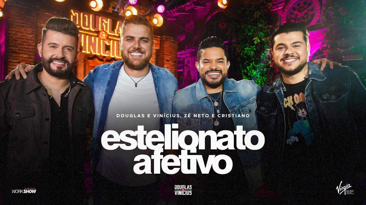 Download Douglas e Vinícius - Estelionato Afetivo - Part. Zé Neto e Cristiano