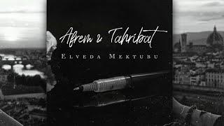 Afrem Ft. Tahribat -  Elveda Mektubu Resimi