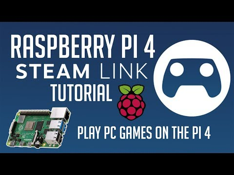 Turn Your Raspberry Pi 4 Into A Steam Link Device - Play PC Games On The Pi4