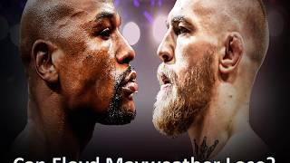 Can Floyd Mayweather lose?