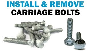 How To Properly Install Remove Carriage Bolts Fasteners 101 Youtube