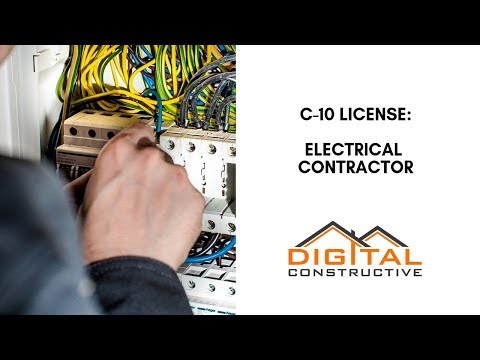 Get Your C-10 License! What Every Electrical Contractor In California Needs To Know Before Applying!