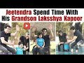 """Jeetendra happy to spend quality time with grandson """"Laksshya"""" 