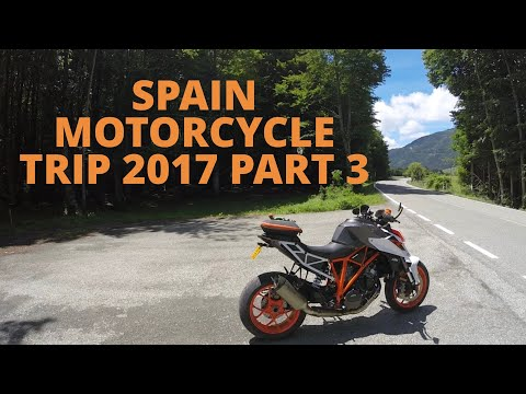 SPAIN MOTORCYCLE TRIP 2017 Part 3, More stunning roads and amazing scenery, inc 959 & Super Duke R