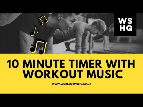 10 Minute Countdown Timer With Workout Music