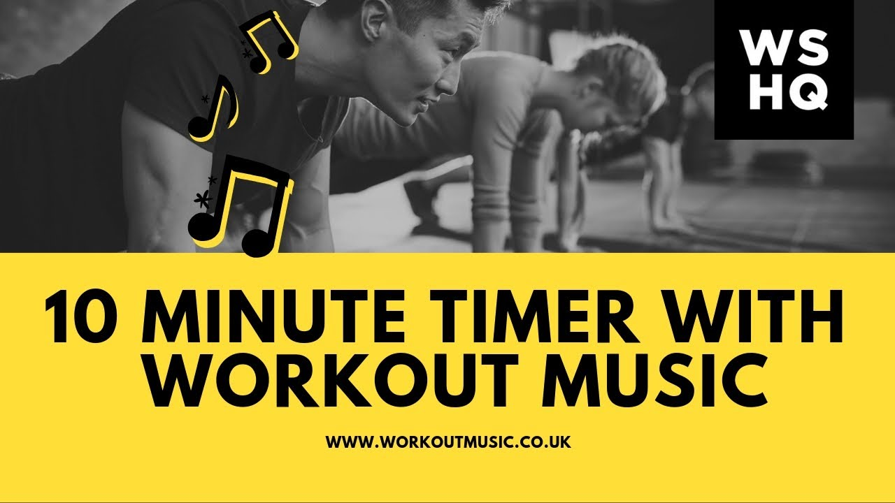 10 minute countdown timer with workout music youtube