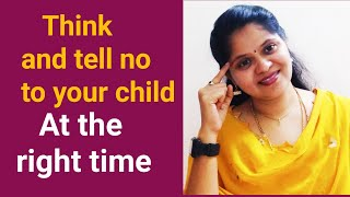 Parenting tips in English ,when to say no and yes to your child(English) by Mathi