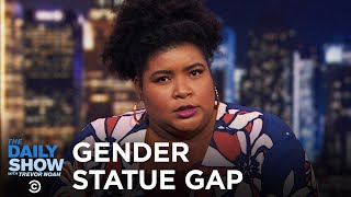 Why Aren't There More Statues of Women? | The Daily Show