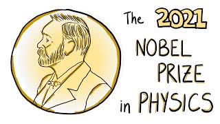 The Nobel Prize in Physics (2021)