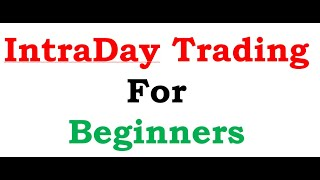 Intraday Trading for Beginners | Learn Day Trading Step by Step | How to Start Intraday Trading ?