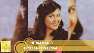 Download Lagu Emillia Contessa - Hitam Manis (Official Audio) mp3