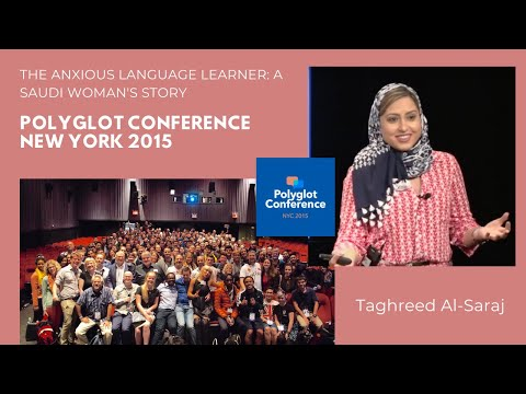 Taghreed Al-Saraj - The Anxious Language Learner: A Saudi Woman's Story