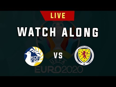 Cyprus Vs Scotland - Euro 2020 Live Football Watchalong (Stream)