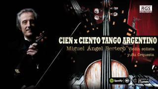 Miguel Angel Bertero - Cien x ciento tango argentino. Café la humedad. Caserón de tejas