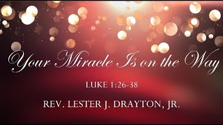 Your Miracle Is on the Way