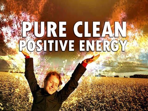 Extremely Powerful Positive Energy - Raise Good Vibrations -