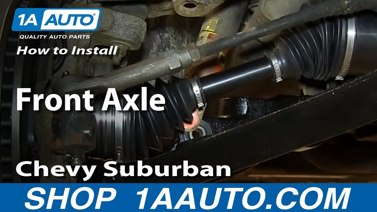 How To Install Replace Front Axle 2000 06 Chevy Suburban Tahoe Gmc Diagram Also 1999 Rear Ac On 5 7 Yukon