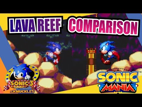 Sonic Mania and Sonic 3 & Knuckles (Lava Reef Zone) Side by Side Comparison