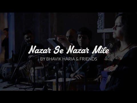 Nazar Se Nazar Mile - Rahat Fateh Ali Khan - Live by Bhavik Haria