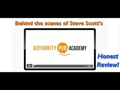 Behind the scenes of Steve Scott's 'Authority Pub Academy' Course - Honest Review